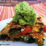Black Bean and Mango Quesadilla with Green Goddess Guacamole