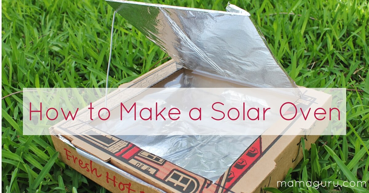 How to make a solar oven mamaguru for How to make a simple solar panel for kids