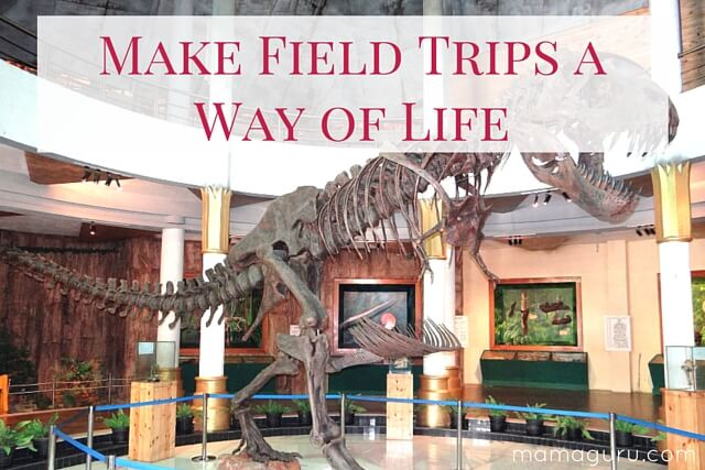 Make Field Trips a Way of Life