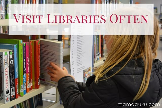 Visit libraries often
