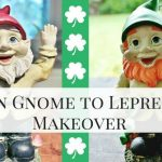 Garden Gnome to Leprechaun Makeover
