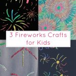 3 Fireworks Crafts for Kids