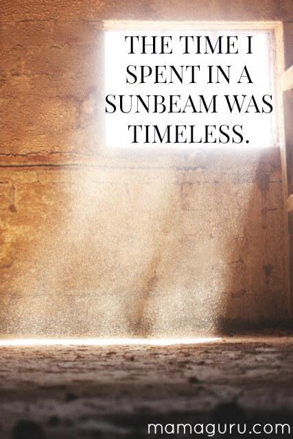 Childhood Spent in a Sunbeam, Not a Spotlight
