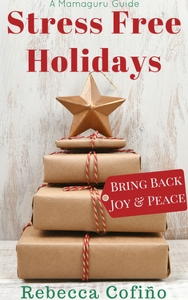 Stress free Holidays: Bring Back Joy & Peace