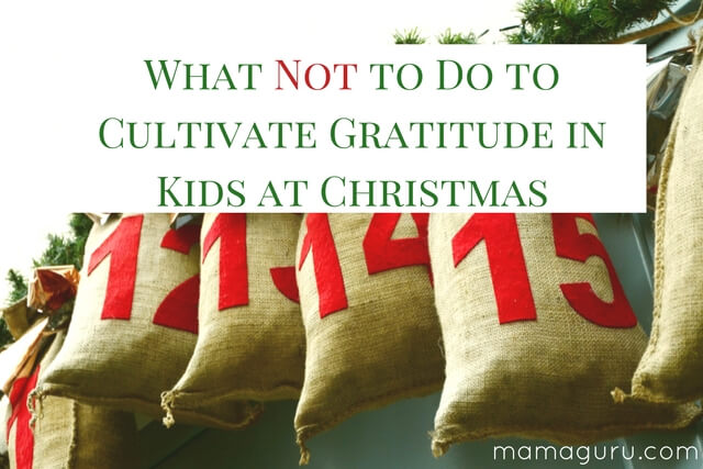 The Do's and Don'ts of Cultivating Gratitude in Kids at Christmas