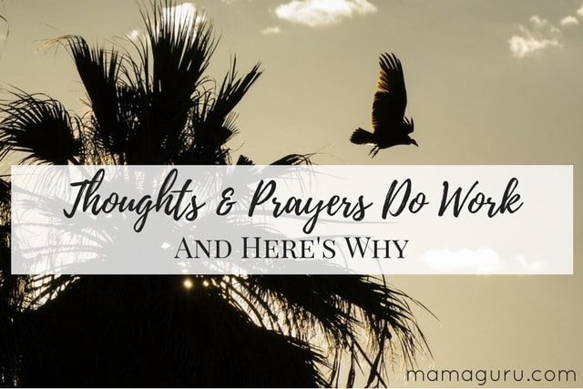 Thoughts & Prayers Do Work And Here's Why